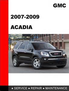 2007 2008 2009 gmc acadia service repair manual ebookmanuals