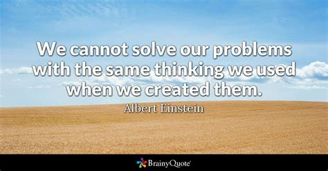 Tr Says Things On by Top 10 Albert Einstein Quotes Brainyquote