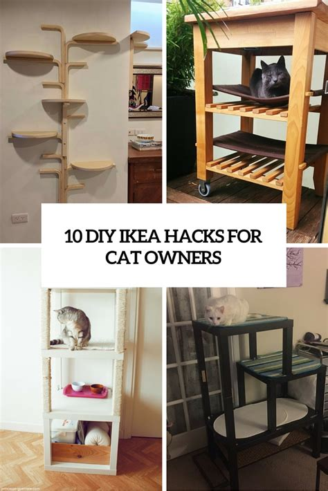 diy hacks 10 various and cute diy ikea hacks for cat owners