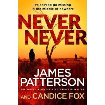 never never harriet blue books harriet blue tome 1 never never patterson