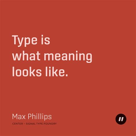 typography means 36 inspiring quotes on typography that every designer should live by