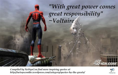With Great Power with great power comes great responsibility to help and