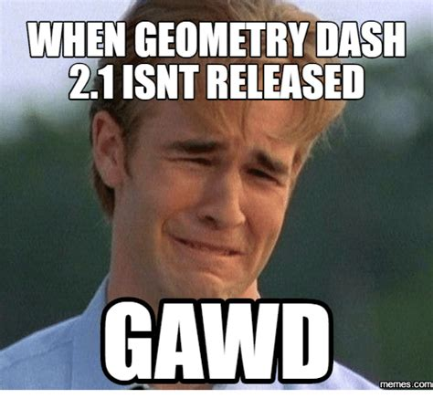 When Memes - 25 best memes about geometry dash picture geometry dash