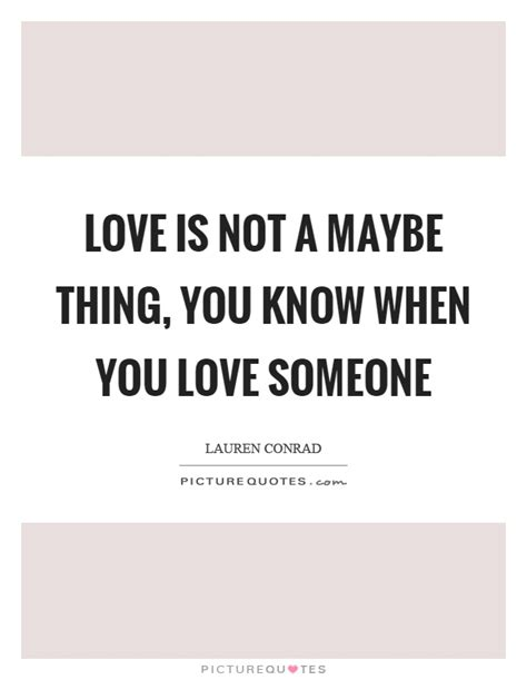 When You Love Someone Quotes & Sayings   When You Love