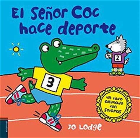 libro esta preparado senor coc el se 241 or coc hace deporte un libro animado con solapas jo lodge e