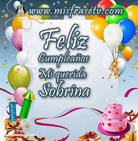 imagenes de cumpleaños feliz sobrina feliz cumple querida sobrina tqm cumplea 241 os pinterest