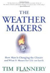 The Weather Makers Tim Flannery kyoto accord