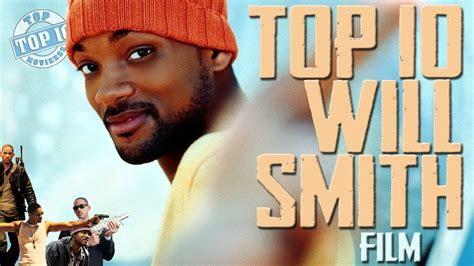 film will smith top 10 will smith film will smith alak 237 t 225 s youtube