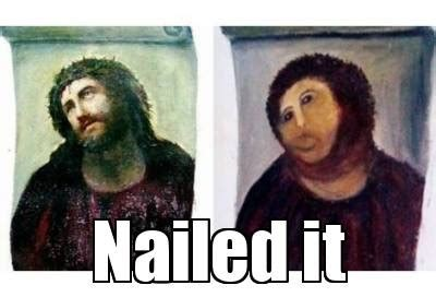 Jesus Painting Restoration Meme - jesus fresco restoration nailed it hilurrious pinterest