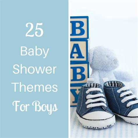 Baby Shower Themes For Boy And by 25 Baby Shower Themes For Boys