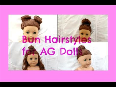 how to mack a bun in a dall hade cute easy bun hairstyles for ag dolls youtube