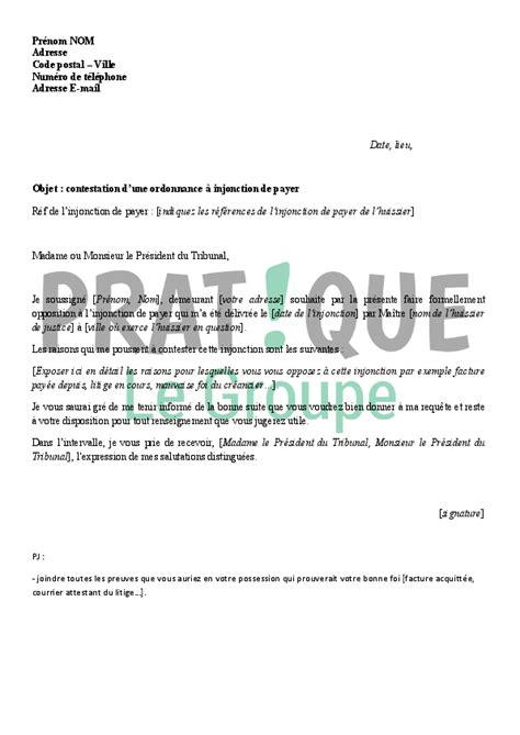 Lettre De Contestation Free Lettre De Contestation D Une Ordonnance 224 Injonction De Payer Pratique Fr