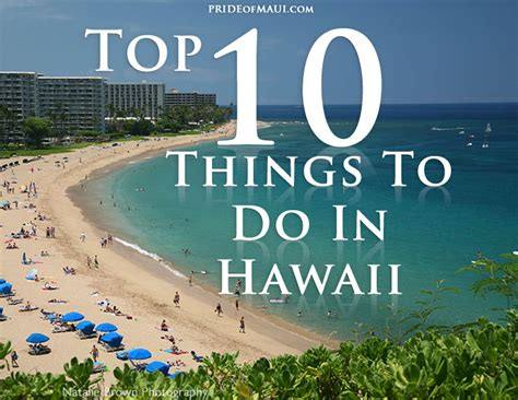 best things to do in each state hawaii things to do top 10 things to do see in hawaii