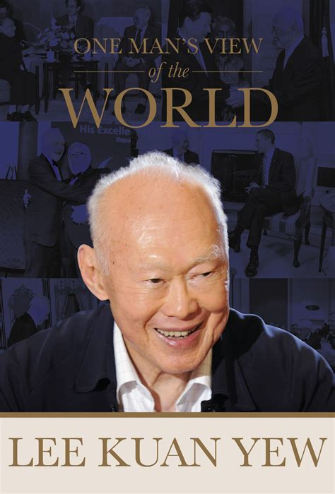 biography lee kuan yew book lee kuan yew one man s view of the world planetizen post