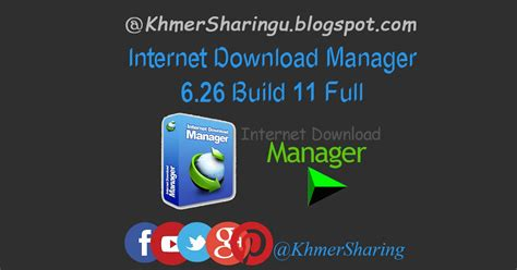 internet download manager 6 11 build 7 with patch full version internet download manager 6 26 build 11 full