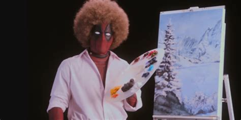 deadpool 2 trailer bob ross deadpool 2 trailer shows imitating bob ross