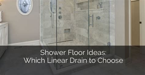 Shower Floor Ideas: Which Linear Drain to Choose   Home