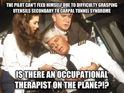 Occupational Therapy Memes - 17 best images about ot humor on pinterest occupational