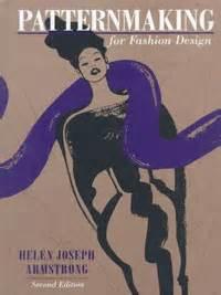 patternmaking for fashion design helen joseph armstrong fourth edition patternmaking for fashion design helen joseph armstrong