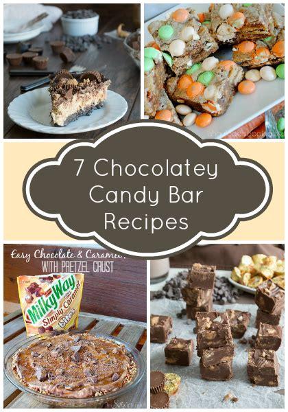 7 Of My Favorite Candybars by 7 Chocolatey Bar Recipes I My Disorganized