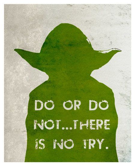 do or do not there is no try tattoo quot no try not do or do not there is no try quot yoda how