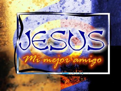 imagenes de jesus mi fiel amigo im 225 genes de quot jes 250 s es mi amigo quot imagenes de jesus
