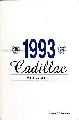 car repair manual download 1993 cadillac allante security system 1993 cadillac allante owner s manual
