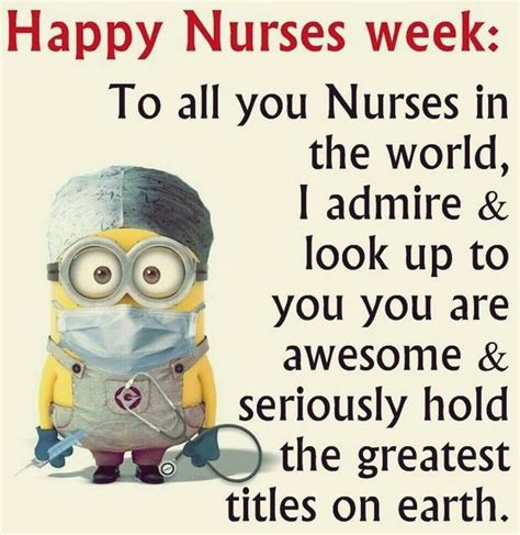 Happy Nurses Week Meme - cute hilarious minions pics with quotes 01 03 59 pm