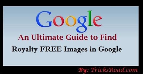 google images no copyright how to find royalty free images in google tricksroad