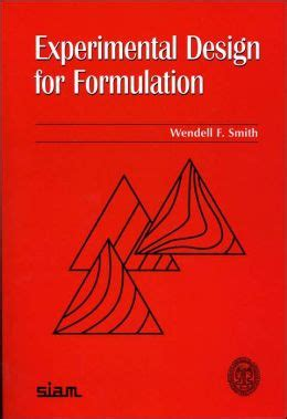 experimental design textbook experimental design for formulation wendell f smith