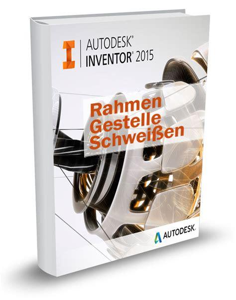 gestell inventor inventor 2015 schulungsbuch rahmen gestelle schweissen