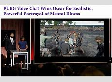 PUBG voice chat wins oscar for realistic, powerful ... Unknowns Forum