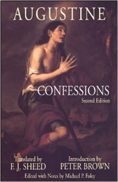 confessions a new translation books the best translation of st augustine s confessions