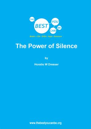 Horatio W Dresser by Fb Horatio W Dresser The Power Of Silence The Best You
