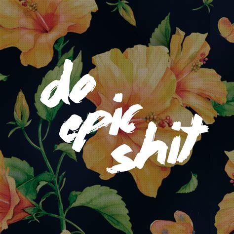 Do Epic wallpaper do epic sernaiotto bloglovin