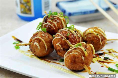 cara membuat takoyaki ala indonesia resep takoyaki original ala jepang asli dan enak resep