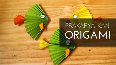 cara membuat kolase ikan dari kertas cara membuat prakarya origami ikan dari kertas untuk anak