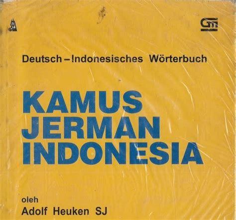 Kamus Jerman Indonesia belajar bahasa jerman kamus jerman indonesia
