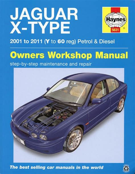 Jaguar X Type Service Repair Manual 2001 2011 Haynes 5631