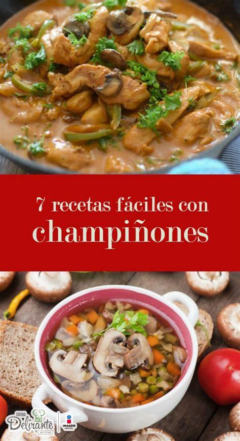 recetas de cocina con hongos recetas con chi 241 ones para chuparte los dedos