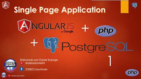 tutorial php postgresql tutorial curso programaci 243 n angular php postgresql
