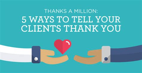 thank you letter to client for interest thanks a million 5 ways to tell your clients thank you