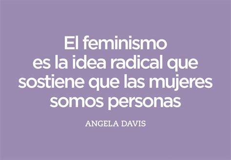 frases cortas feministas 10 frases feministas para acabar con el patriarcado