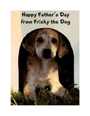 printable happy birthday cards from the dog from the dog greeting card father s day printable card