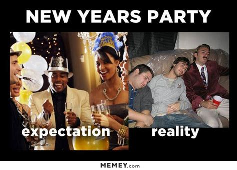 Funny New Years Eve Memes - expectation vs reality memes funny expectation vs