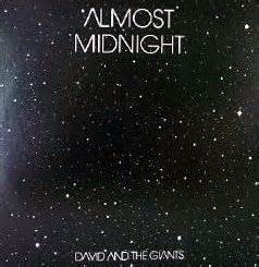 almost midnight two short www robertigno christian blogspot com david and the giants dicography and dreams 1996
