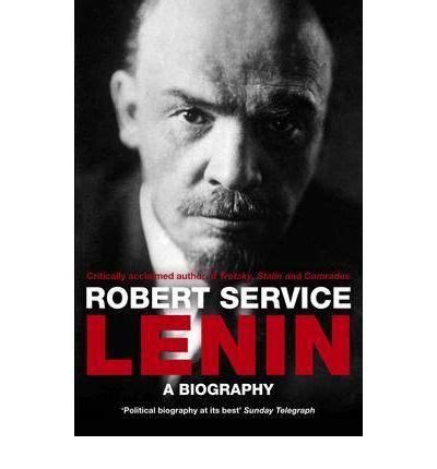 lenin biography in english lenin robert service 9780330518383