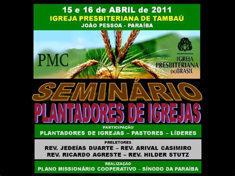 plantadores de igrejas semin 225 rio plantadores de igrejas ipb tamba 250