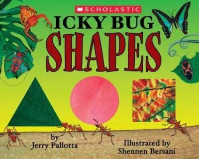 picture books about shapes icky bug shapes by jerry pallotta shennen bersani