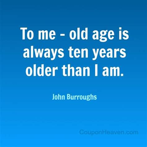 am i to old at sixty to have a beachy look hairstyle 61 best old age quotes and sayings